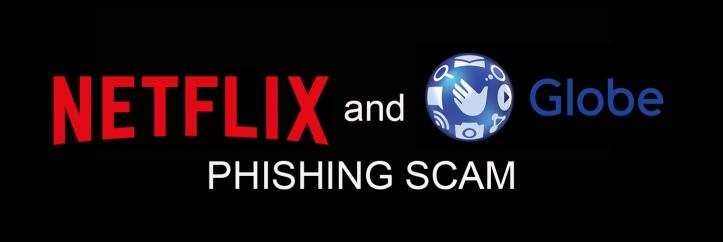 GLOBExNETFLIX_PhishingScam